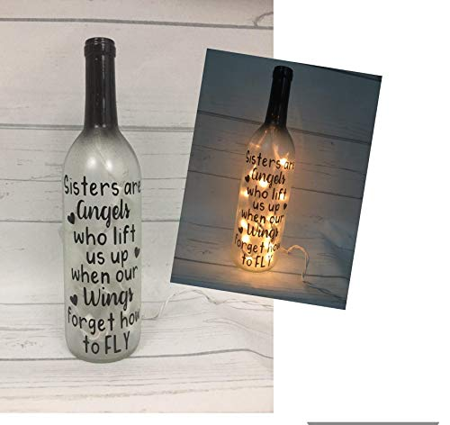 Gift for Sister Lighted wine bottle Sisters are Angels who lift us up when our Wings forget to fly ()