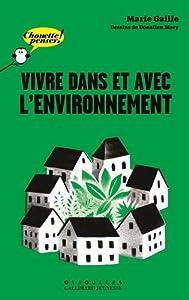 """Afficher """"Vivre dans et avec l'environnement"""""""