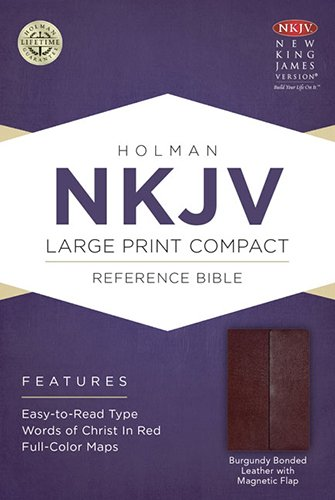 NKJV Large Print Compact Reference Bible, Burgundy Bonded Leather with Magnetic - Mall Outlet Stores Las Vegas