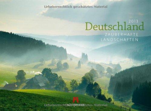 Deutschland 2013: Zauberhafte Landschaften
