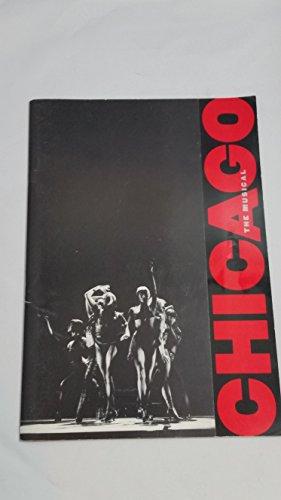 Chicago The Musical Souvenir Program (Musical Souvenir Program)
