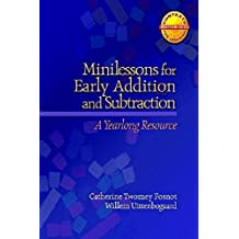 Minilessons for Early Addition and Subtraction: A Yearlong Resource