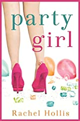 Party Girl (The Girls) Paperback