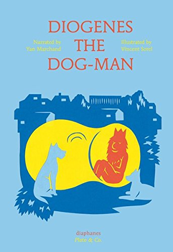 Diogenes the Dog-Man (Plato & Co.)