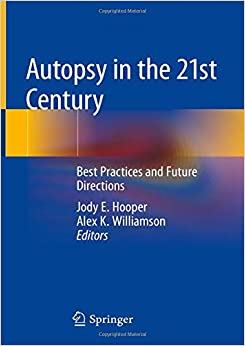 Descargar Con Utorrent Autopsy In The 21st Century: Best Practices And Future Directions Epub Gratis 2019