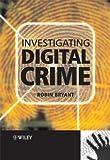 Investigating Digital Crime, , 0470516011
