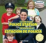 A Trip to the Police Station / De Visita En La Estacion De Policia (Powerkids Readers: My Community / Mi Comunidad) (English and Spanish Edition)
