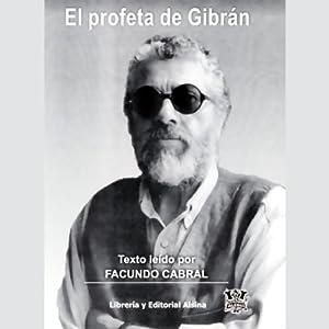 El Profeta de Gibran (Texto Completo) Audiobook