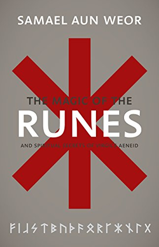 Rune Magic - Magic of the Runes: And Spiritual Secrets of Virgil