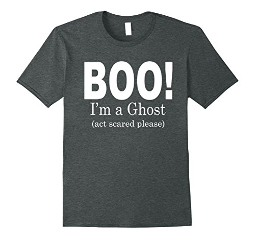 Mens Funny Halloween Spooky Shirt - BOO ! ACT SCARED T SHIRT 3XL Dark (Good Halloween Double Acts)