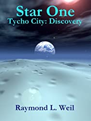 Star One: Tycho City: Discovery (English Edition)