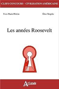 Les années Roosevelt par Yves-Marie Péréon