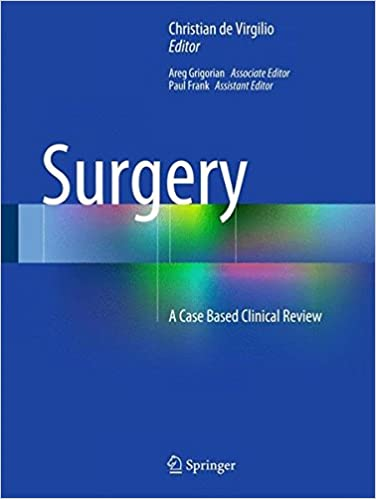 Surgery: A Case Based Clinical Review: 9781493917259: Medicine