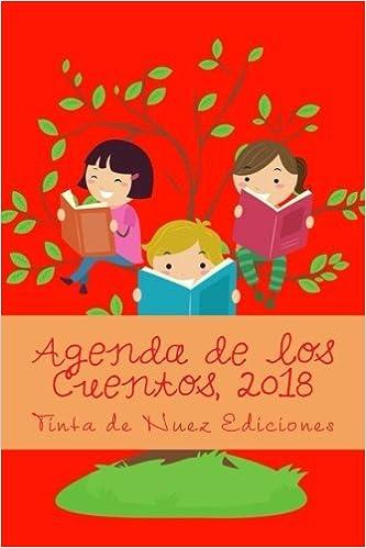 Agenda de los Cuentos, 2018 Roja, L, blanco y negro : Volume ...
