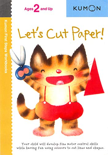 Let's Cut Paper! (Kumon First Steps Workbooks) (Cut And Paste Math Worksheets For First Grade)