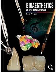 Bioaesthetics in Oral Rehabilitation: Science, Art, and Creativity