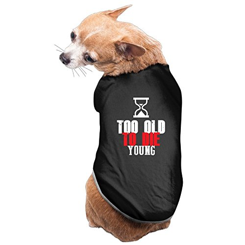 Rappy Dog's Too Old To Die Young Gifts Logo Dog Shirt