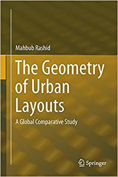 Book The Geometry of Urban Layouts: A Global Comparative Study