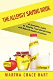 Best Speedy Publishing Allergy Medicines - The Allergy Saving Book: A Complete Guide to Review