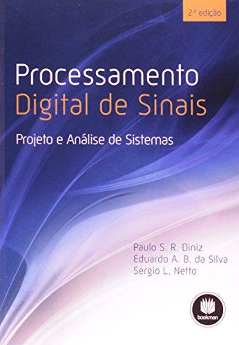 Processamento Digital de Sinais. Projeto e Análise de Sistemas