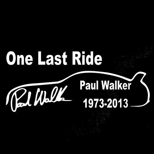 DECAL-STYLE - 15cmx6.3cm One Last Ride Paul Wallker Vinyl Creative Fashion Personality Car Sticker Decal C5-1963