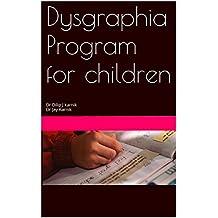 Dysgraphia Program for children: Dr Dilip J karnik Dr Jay Karnik