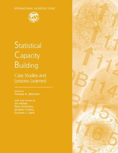 Statistical Capacity Building: Case Studies and Lessons Learned