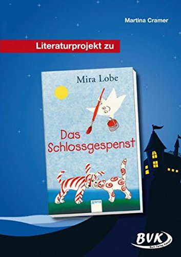 Literaturprojekt Das Schlossgespenst