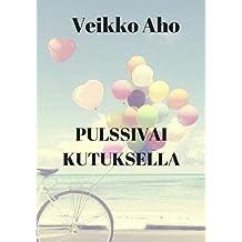 Pulssivai kutuksella (Finnish Edition)