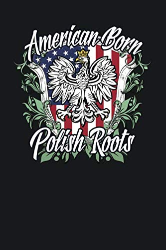 (American Born Polish Roots: Lined)