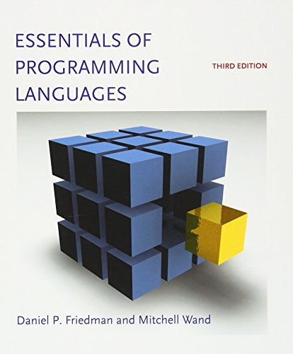 Essentials of Programming Languages (MIT Press) by The MIT Press