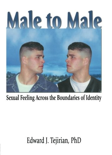 Male to Male (Haworth Gay & Lesbian Studies)