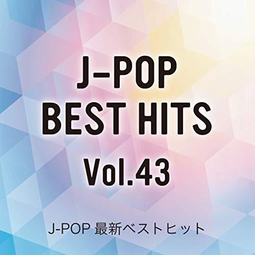 J-POP Brand New Best Hits Vol.43 (Best J Pop Bands)