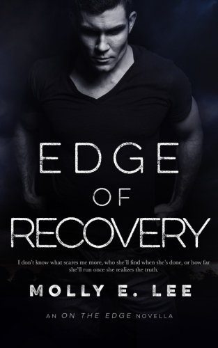 Edge of Recovery (Love on the Edge)