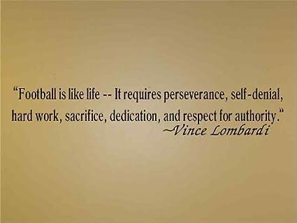 Amazon.com: Vince Lombardi - Football Is Like Life - Vinyl Wall Art ...