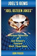 Joel Osteen Jokes( Hilarious Collection of Joel Osteen's Funniest Short Clean Jokes)[JOEL OSTEEN JOKES][Paperback] Paperback