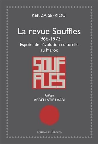 La revue Souffles : Espoirs de révolution culturelle au Maroc (1966-1973)