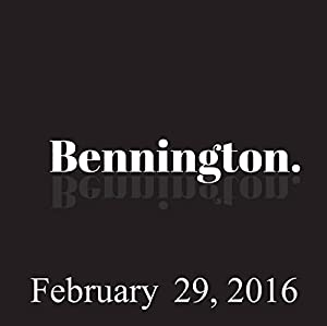 Bennington, February 29, 2016 Radio/TV Program