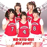 Ro-Kyu-Bu! - Get Goal! (CD+DVD) [Japan LTD CD] 10004--12330