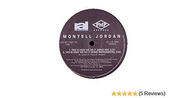 Montell Jordan - This Is How We Do It (1995).zipgolkes