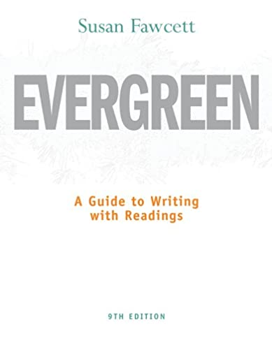 amazon com evergreen a guide to writing with readings basic rh amazon com evergreen a guide to writing with readings 9th edition pdf evergreen a guide to writing with readings 9th edition