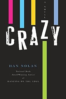 Crazy by [Nolan, Han]
