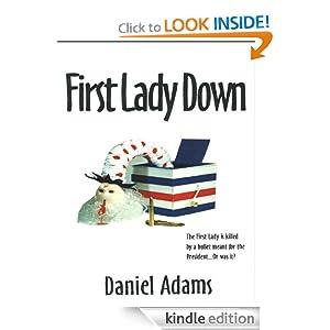 First Lady Down Daniel Adams
