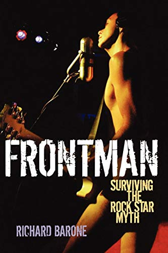 Frontman: Surviving the Rock Star Myth