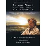 Shining Night: A Portrait of Composer Morten Lauridsen [DVD]
