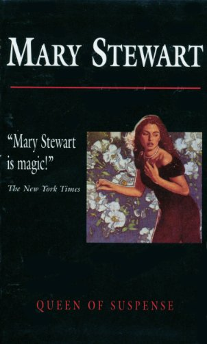 Mary Stewart Queen of Suspense: Airs Above the Ground, The Moon-Spinners, The Ivy Tree, Nine Coaches Waiting (Boxed Set)