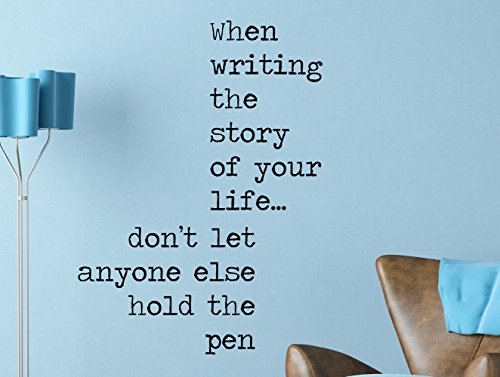 When Writing the Story of Your Life… Inspirational Quote Wall Decal Art Home Décor 17x24 - Story Wall Blank