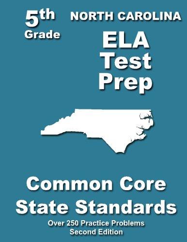 North Carolina 5th Grade ELA Test Prep: Common Core Learning Standards