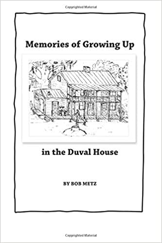 Admirable Memories Of Growing Up In The Duval House Bob Metz Download Free Architecture Designs Scobabritishbridgeorg