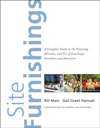 Site Furnishings: A Complete Guide to the Planning, Selection and Use of Landscape Furniture and - Garden Plaza Mall